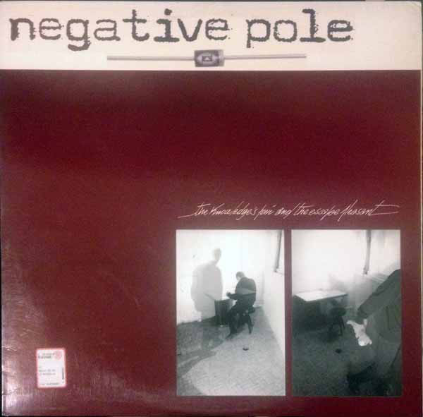 NOSESLIDE / NEGATIVE POLE - HARDLY RESERVING THE STIFLED