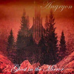 ANGRYON - GHOST IN THE MIRROR