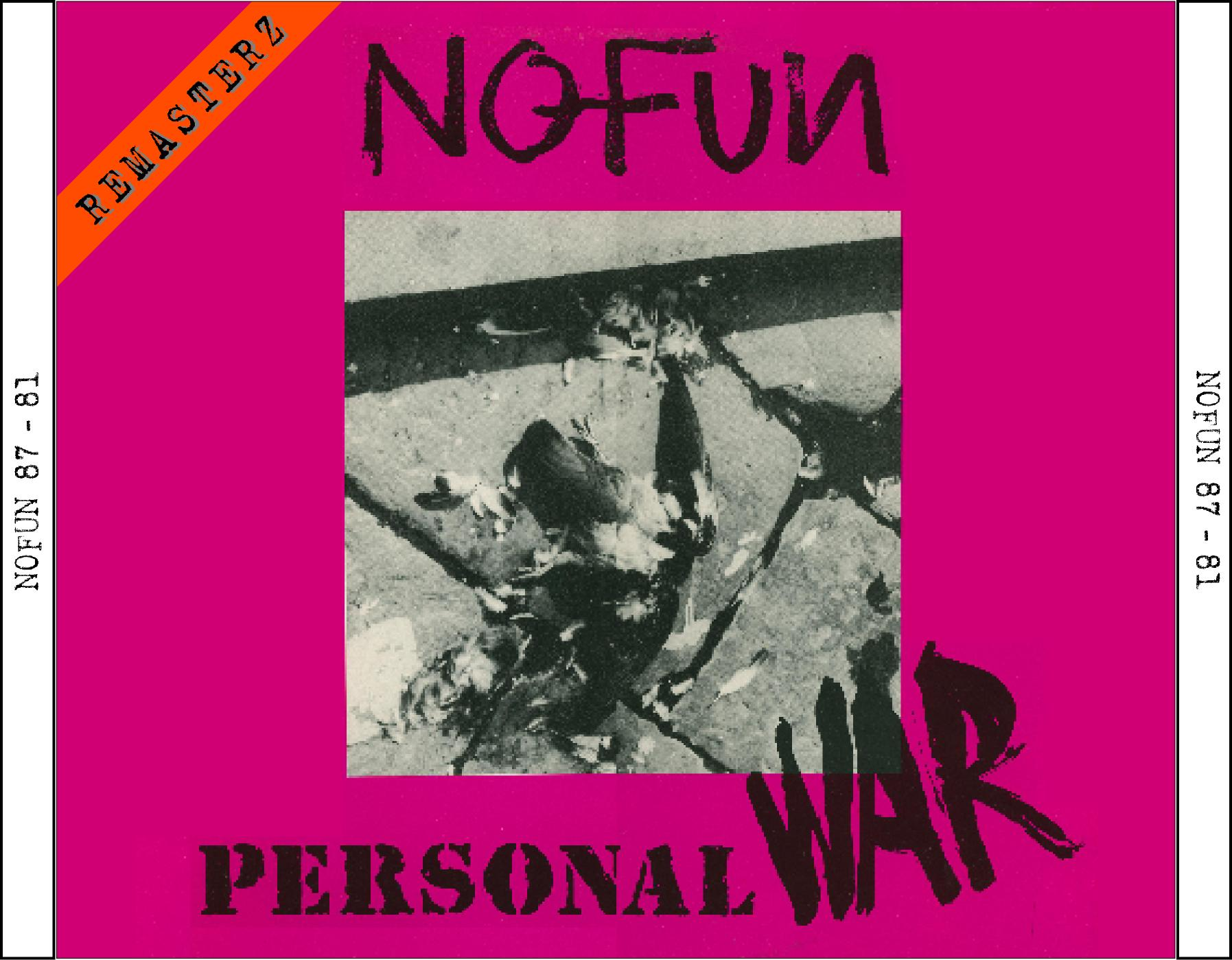 NO FUN - PERSONAL WAR