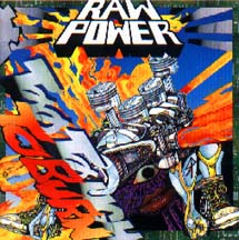RAW POWER - TOO TOUGH TO BURN