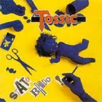 TOSSIC - STATO BRADO