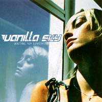 VANILLA SKY - WAITING FOR SOMETHING